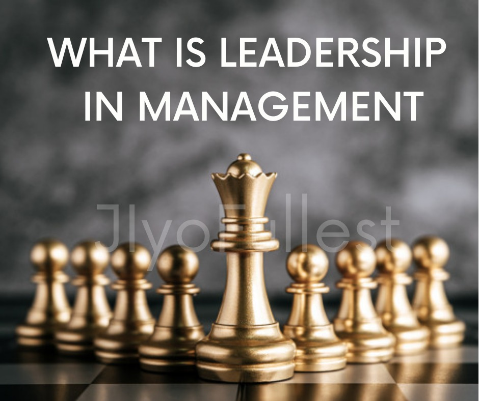 What is leadership management