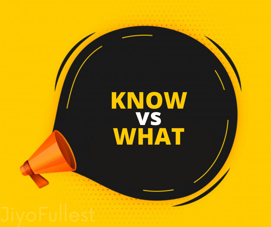 Know how vs what